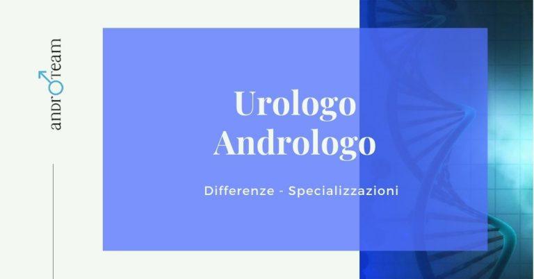 Articolo differenza urologo e andrologo