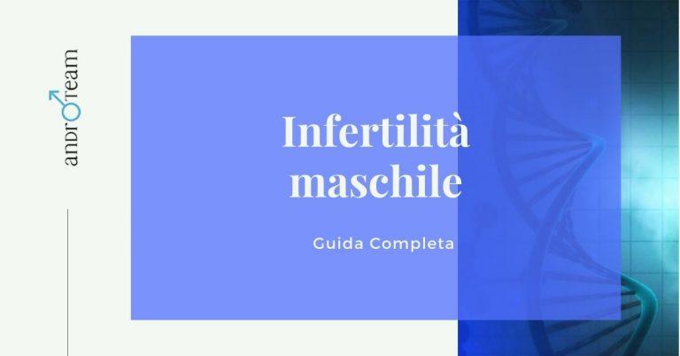 Guida all'infertilità maschile